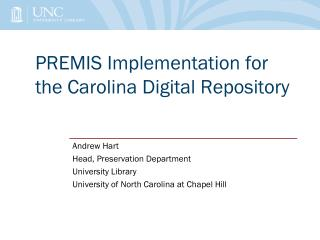 PREMIS Implementation for the Carolina Digital Repository