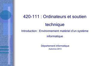 Département informatique Automne  2013