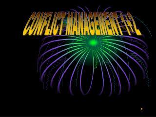 CONFLICT MANAGEMENT 1+2