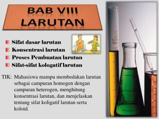BAB VIII Larutan