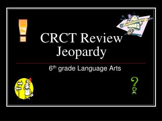 CRCT Review Jeopardy