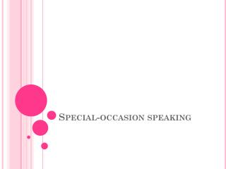 Special-occasion speaking