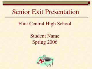 Senior Exit Presentation
