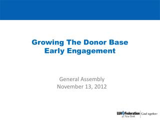 Growing The Donor Base Early Engagement