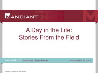A Day in the Life:  Stories From the Field