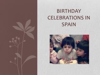 Birthday celebrations in  spain