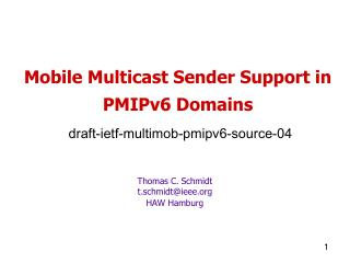 Mobile Multicast Sender Support in PMIPv6 Domains  draft-ietf-multimob-pmipv6-source-04