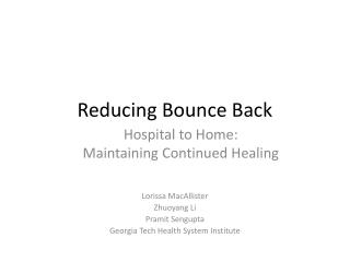 Reducing Bounce Back