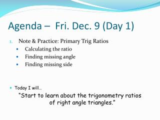 Agenda –  Fri. Dec. 9 (Day 1)