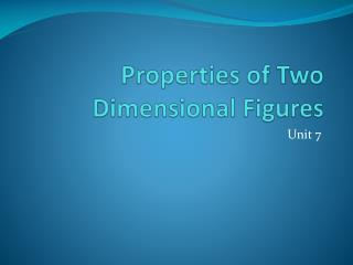 Properties of Two Dimensional Figures