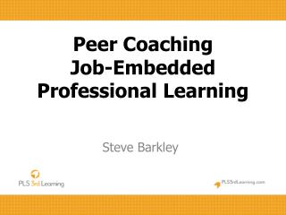 Peer Coaching Job-Embedded Professional Learning