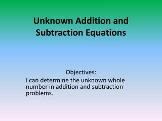Unknown Addition and Subtraction Equations