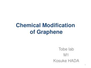 Chemical Modification  of Graphene