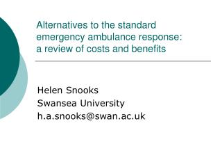 Alternatives to the standard emergency ambulance response:  a review of costs and benefits