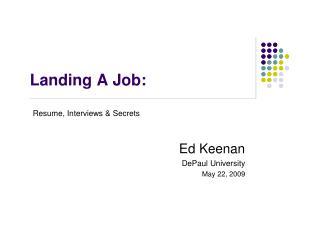 Landing A Job: