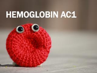 HEMOGLOBIN Ac1