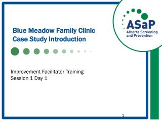 Blue Meadow Family Clinic Case Study Introduction