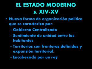 EL ESTADO MODERNO s. XIV-XV