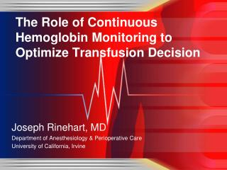 The Role of Continuous Hemoglobin Monitoring to Optimize Transfusion Decision