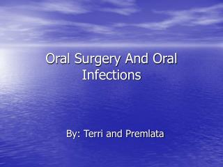Oral Surgery And Oral Infections