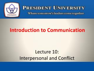 Lecture 10:  Interpersonal and Conflict