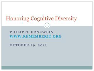 Honoring Cognitive Diversity