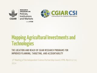 Mapping Agricultural Investments and Technologies