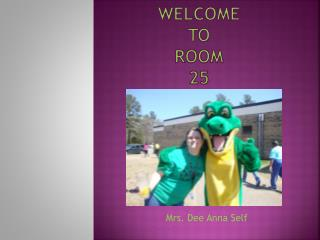 Welcome  to  Room  25
