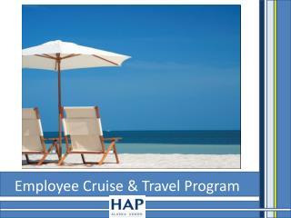 Employee Cruise & Travel Program