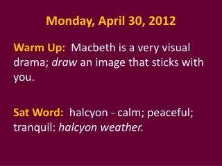 Monday, April 30, 2012