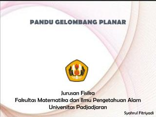 PANDU GELOMBANG PLANAR