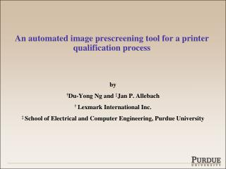An automated image prescreening tool for a printer qualification process
