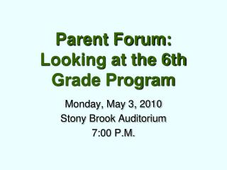 Parent Forum: Looking at the 6th Grade Program