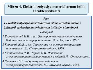 Mövzu  4. Elektrik izolyasiya materiallarının istilik  xarakteristikaları