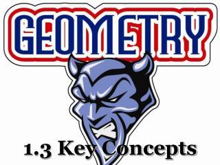 1.3 Key Concepts