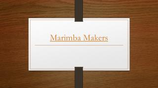 Marimba Makers