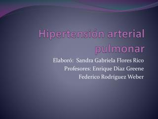 Hipertensi�n arterial pulmonar