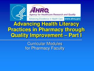 Advancing Health Literacy Practices in Pharmacy through Quality Improvement – Part I