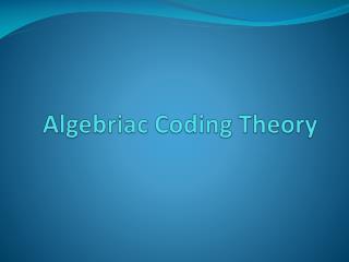 Algebriac  Coding Theory