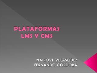 PLATAFORMAS  LMS Y CMS