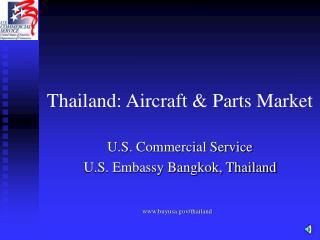Thailand: Aircraft  Parts Market