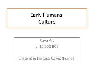 Early Humans: Culture