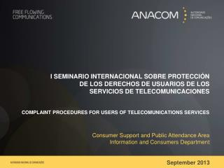 COMPLAINT PROCEDURES FOR USERS OF TELECOMUNICATIONS SERVICES