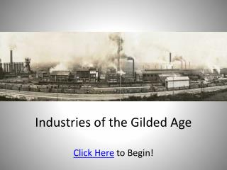 Industries of the Gilded Age