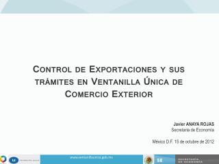 Control de Exportaciones y sus trámites en Ventanilla Única de Comercio Exterior