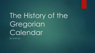 The History of the Gregorian Calendar