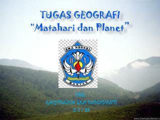 "TUGAS GEOGRAFI "" Matahari dan  Planet """