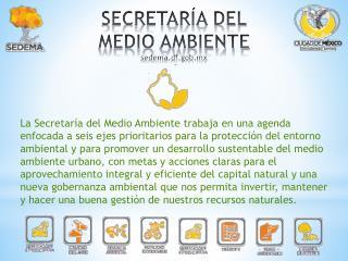 SECRETARÍA DEL MEDIO  AMBIENTE  sedema.df.gob.mx