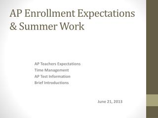 AP Enrollment Expectations & Summer Work