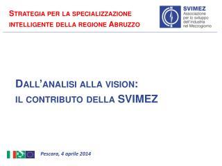 Dall�analisi alla  vision: il contributo della SVIMEZ